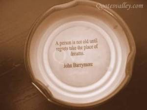 a-person-is-not-old-enough-until-regrets-take-the-place-of-dreams