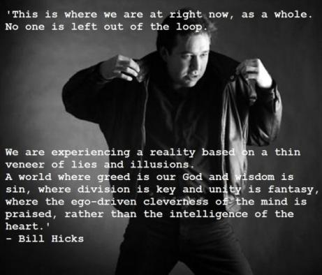 One of my top three favorites of all time - Bill Hicks.
